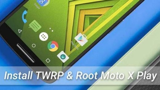 Install TWRP Root Moto X Play