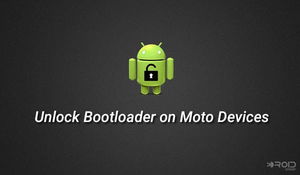 Unlock Bootloader on Moto Devices