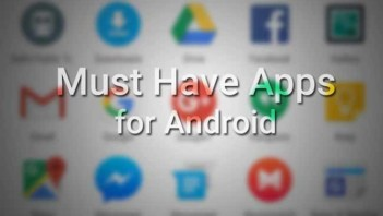 Must Have Apps for Android February Edition