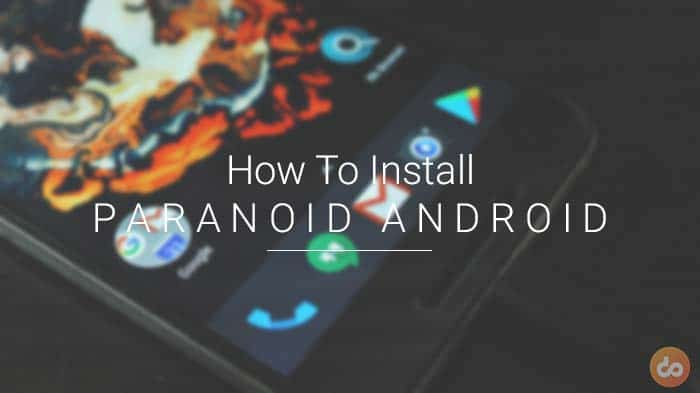Install Paranoid Android ROM