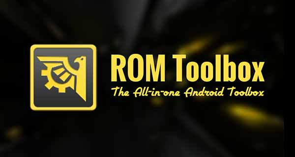 10 Top Root Apps For Android - ROMToolbox