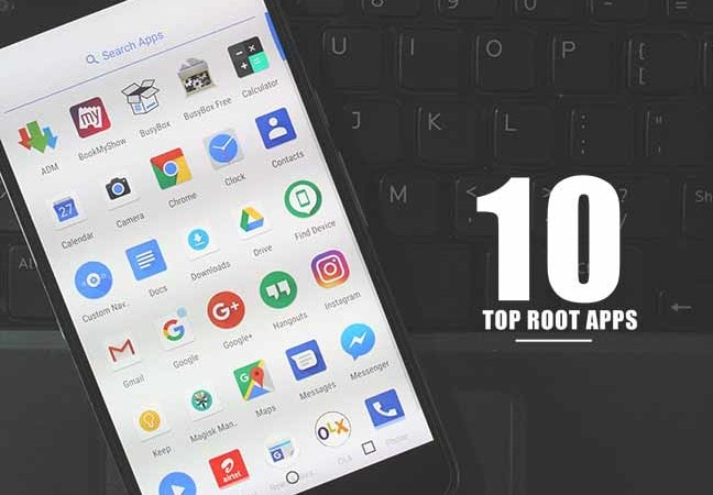 10 Top Root Apps For Android