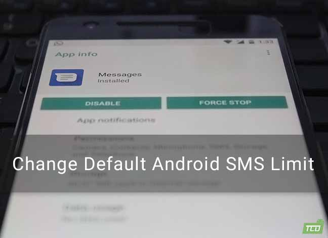 How to Change Android SMS Limit without Root