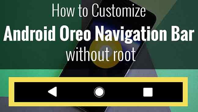 Custom Android Oreo Navigation Bar