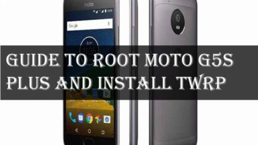 Guide To Root Moto G5S Plus and install TWRP recovery