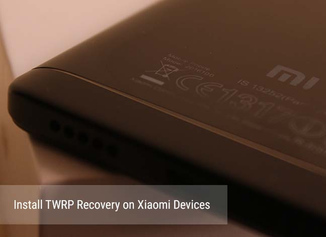 How to Install TWRP Recovery on Xiaomi Devices