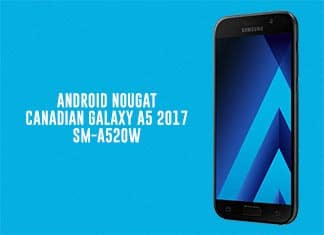 Install Android Nougat on Galaxy A5 SM-A520W