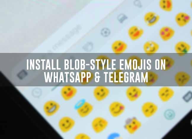 How to Install Blob Emojis in WhatsApp and Telegram