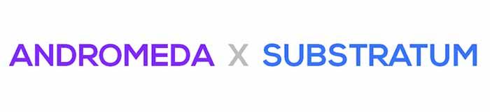 Install Custom Themes on Android Oreo - Substratum and Andromeda