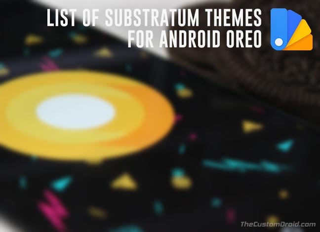 List of Android Oreo Substratum Themes