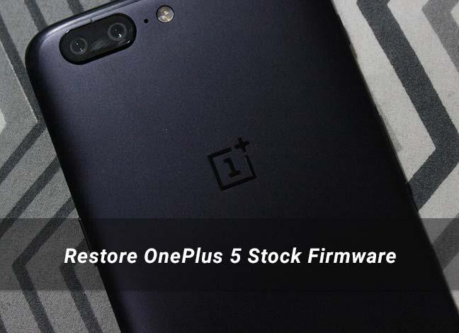 Restore OnePlus 5 Stock Firmware