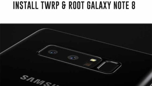 Root Galaxy Note 8 and Install TWRP recovery