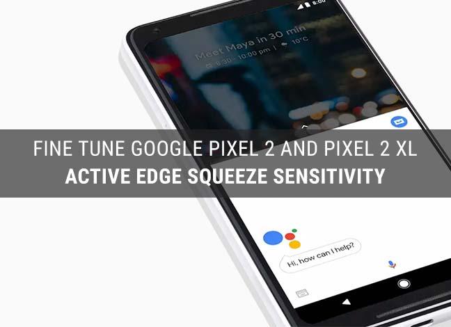Change Active Edge Squeeze Sensitivity on Google Pixel 2 and Pixel 2 XL