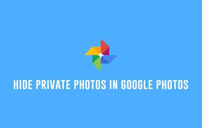 How to Hide Private Photos in Google Photos App