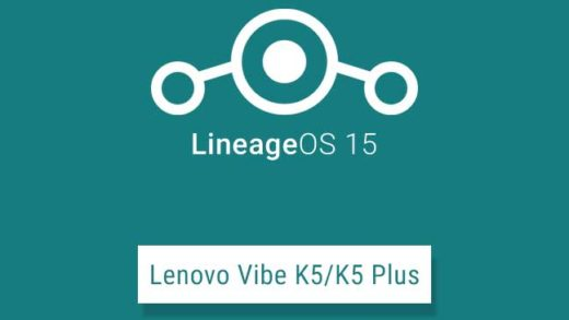 Install Android Oreo Based LineageOS 15 on Lenovo Vibe K5/K5 Plus