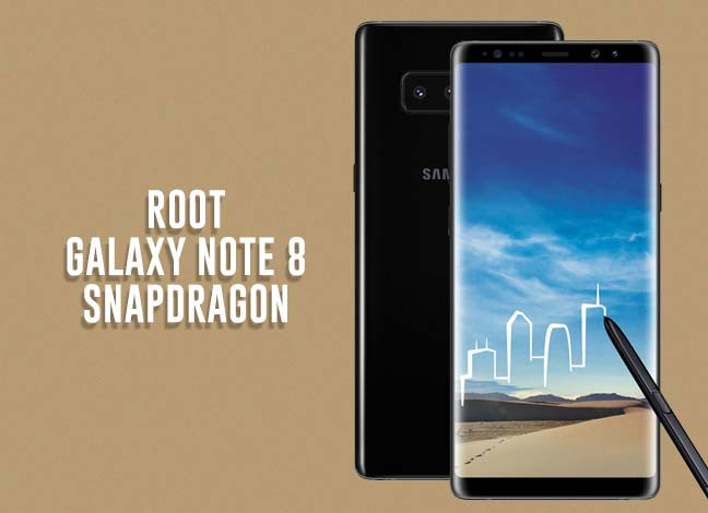 Root Galaxy Note 8 Snapdragon N950U (All Carriers)