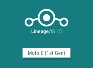 Update Android Oreo on Moto E with LineageOS 15