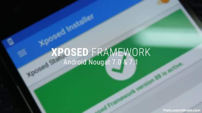 Install Xposed Framework on Nougat