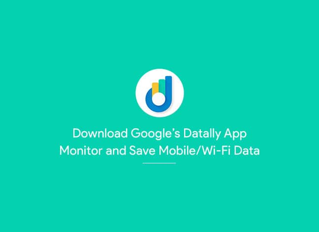 Download Datally App by Google to Save Mobile Data on Android
