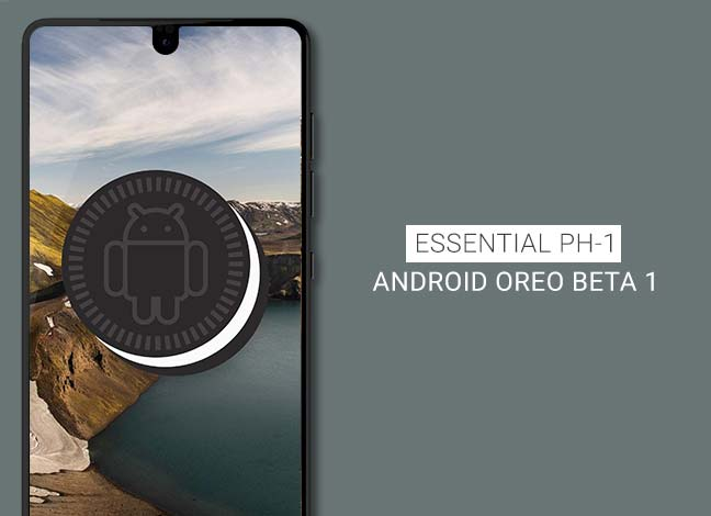 How to Install Android Oreo Beta on Essential Phone (PH-1)