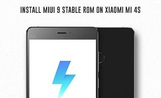 How to Install MIUI 9 Stable ROM on Xiaomi Mi 4s (MIUI V9.1.1.0)