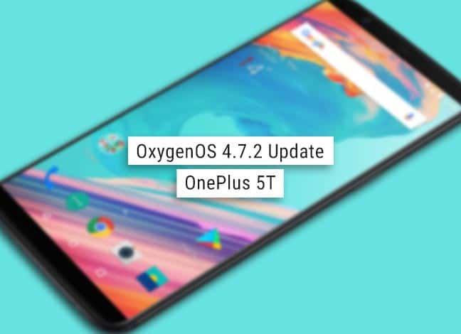 Install OxygenOS 4.7.2 on OnePlus 5T (Full ROM + OTA Update)