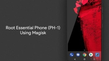 Root Essential Phone PH-1 using Magisk