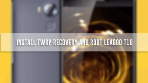 Install TWRP Recovery and Root Leagoo T10