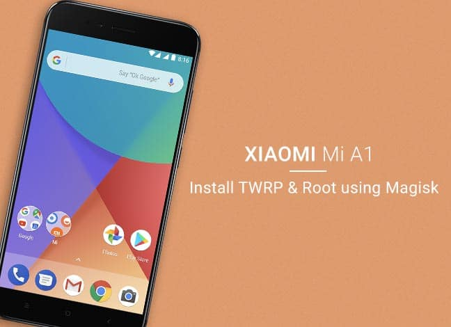 Root Xiaomi Mi A1 and Install TWRP Recovery