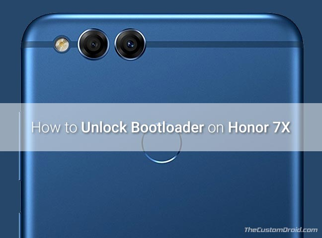 How to Unlock Bootloader on Honor 7X