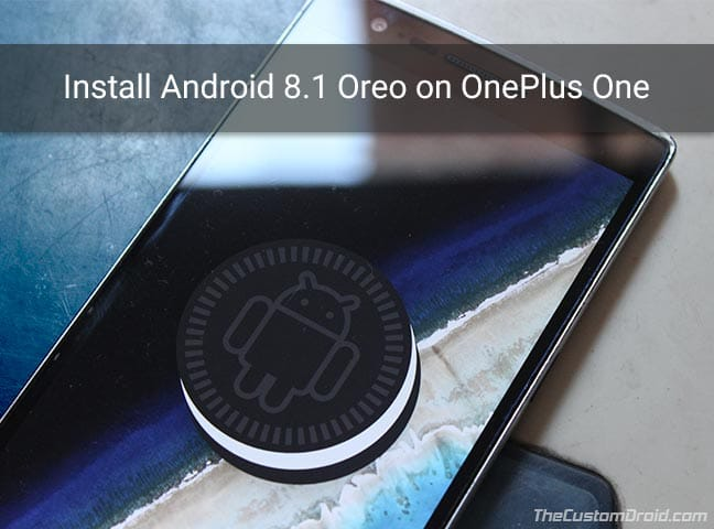 Install Android 8.1 Oreo on OnePlus One