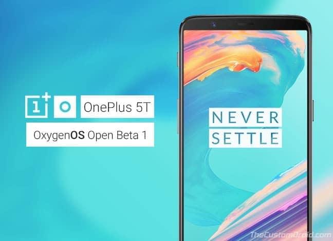 Install OxygenOS Open Beta 1 on OnePlus 5T