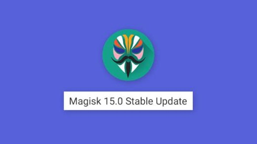 Root Android using Magisk 15.0 Update