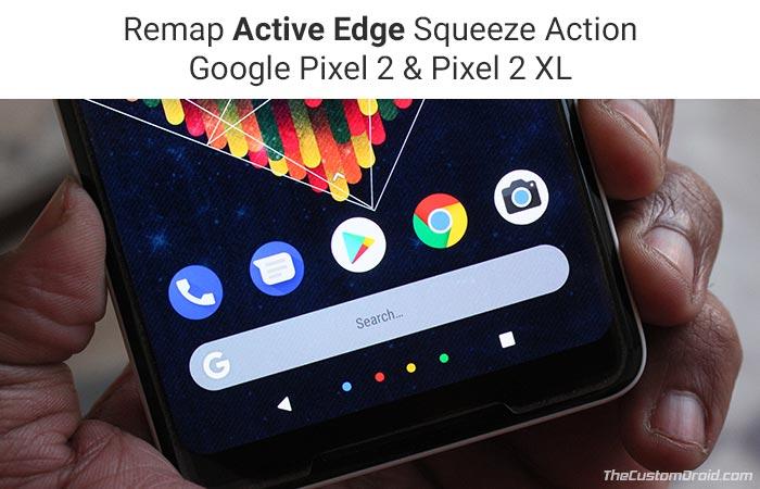 Change Active Edge Squeeze Action on Google Pixel 2