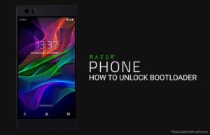 How To Easily Unlock Bootloader On Razer Phone [Guide]
