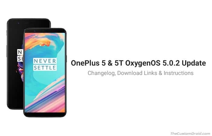 Install OxygenOS 5.0.2 on OnePlus 5T and OnePlus 5