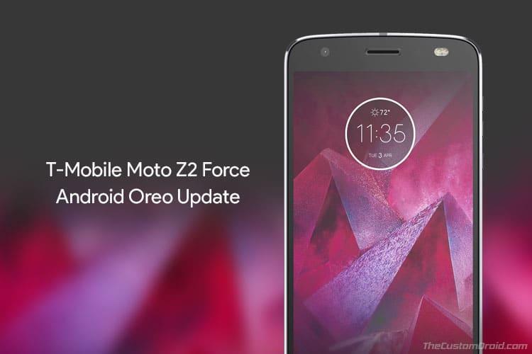 Install T-Mobile Moto Z2 Force Oreo OTA