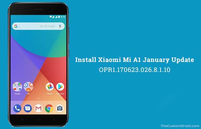 Install Xiaomi Mi A1 January Update