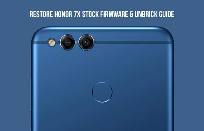 Restore Honor 7X Stock Firmware
