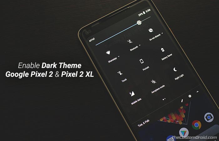 Enable Google Dark Theme on Pixel 2 and Pixel 2 XL