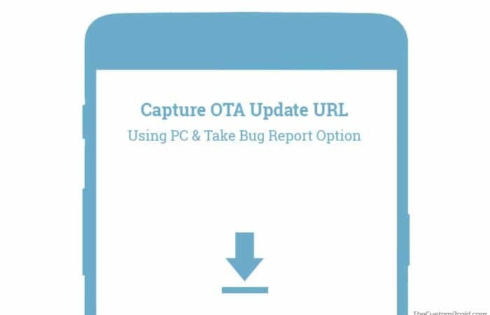 How to Capture OTA Update URL for your Android