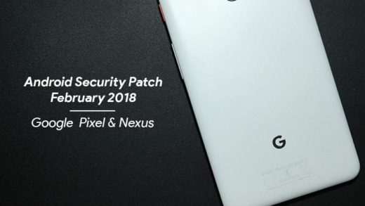 Install February 2018 Security Patch on Pixel and Nexus Devices