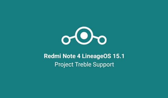 Install Redmi Note 4 LineageOS ROM - Project Treble Support