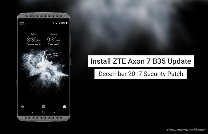 Install ZTE Axon 7 B35 Update