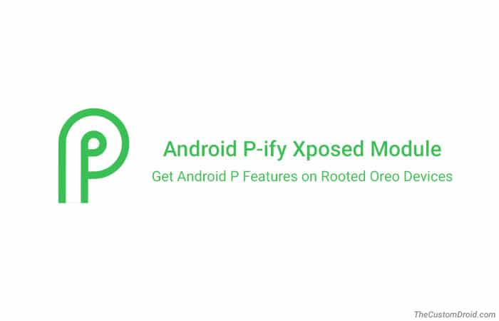 Download and Install Android P-ify Xposed Module