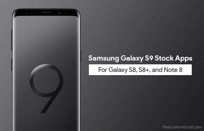 Download and Install Galaxy S9 Stock Apps