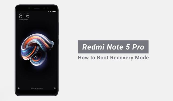 How to Boot Redmi Note 5 Pro Recovery Mode