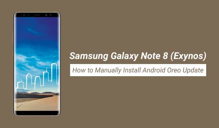 Install Android Oreo on Exynos Galaxy Note 8