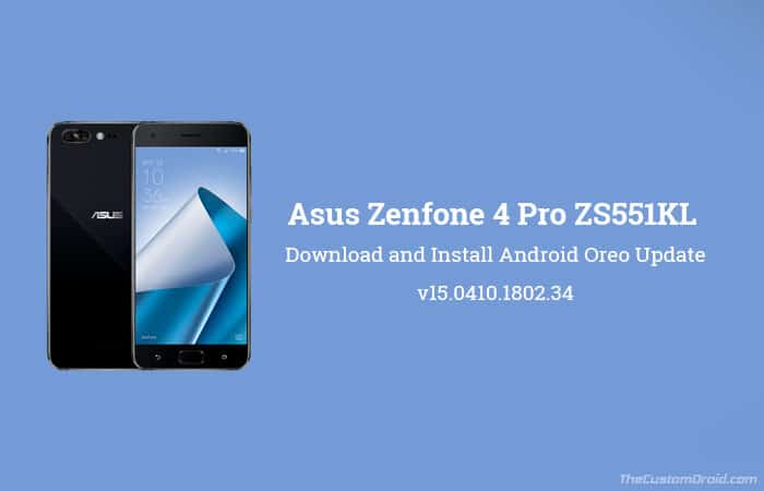 Install Asus Zenfone 4 Pro Android Oreo Update - ZS551KL