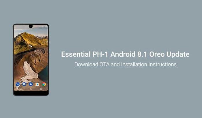 Install Essential Phone Android 8.1 Oreo Update